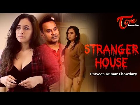 STRANGER HOUSE | A Short Film by Praveen Kumar Chowdary