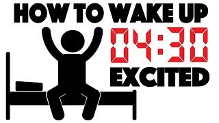 Video How to Wake up at 4:30 AM and be Excited - 4 Simple Steps to Wake up Early MP3, 3GP, MP4, WEBM, AVI, FLV Maret 2018