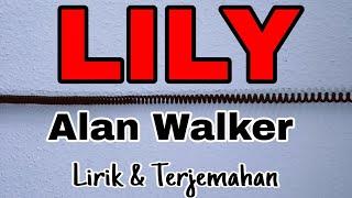 Video Lily - Alan Walker, K-391 & Emelie Hollow (Lirik Terjemahan Indonesia) MP3, 3GP, MP4, WEBM, AVI, FLV Juni 2019