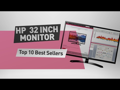 HP 32 Inch Monitor Top 10 Best Sellers
