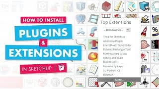 Video How to Install Plugins, and Extensions in Sketchup MP3, 3GP, MP4, WEBM, AVI, FLV Desember 2017