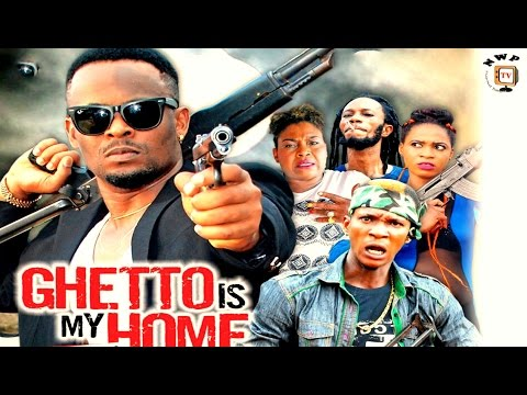 Ghetto Is My Home Season 1 - 2017 Latest Nigerian Nollywood Movie