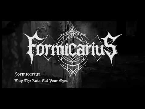 Formicarius - May The Rats Eat Your Eyes
