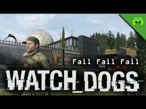 WATCH DOGS # 26 - Fail Fail Fail  «»  Let's Play Watch dogs | HD