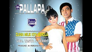 Gerry feat Tasya - Dunia Milik Berdua - New Pallapa [Official]