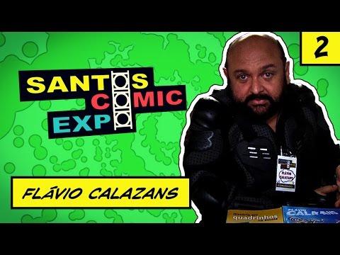E02 FLAVIO CALAZANS | SANTOS COMIC EXPO 2014