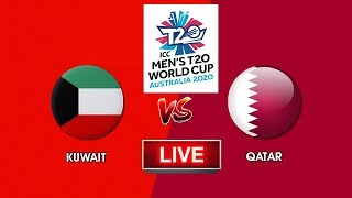 🔴LIVE🔴 QATAR Vs KUWAIT  ICC T20 World Cup Asia Finals Qualifier 2019