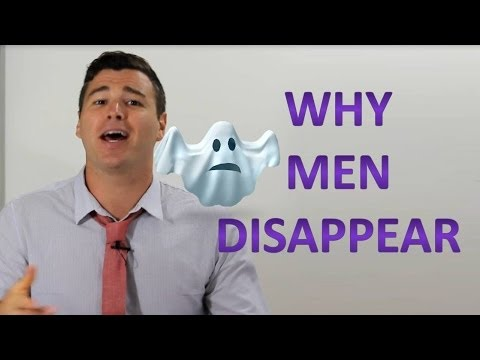"7 Reasons ""Why Men Suddenly Disappear"""