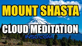 Mount Shasta (CA) United States  City pictures : Mount Shasta Cloud Meditation | In5D.com