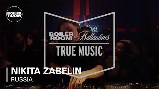 Nikita Zabelin - Live @ Boiler Room & Ballantine's True Music Russia 2017
