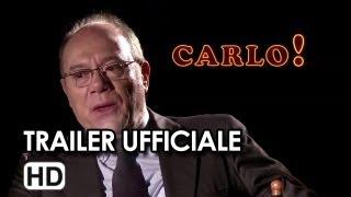 Carlo! Trailer Ufficiale - Carlo Verdone