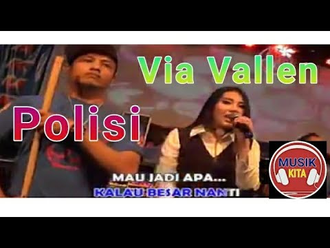 Video Via Vallen - POLISI download in MP3, 3GP, MP4, WEBM, AVI, FLV January 2017
