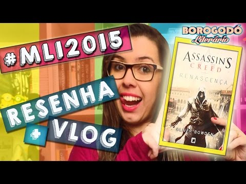#MLI2015 | Assassin's Creed - Renascença | Resenha + MiniVLOG