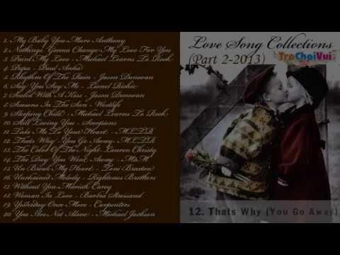 Tuyển tập nhạc quốc tế bất hủ pop ballad hay nhất - Love song collections (Part 2) - Thời lượng: 1:19:27.