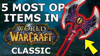 Download Video 5 Most Overpowered Items in Classic WoW MP3 3GP MP4