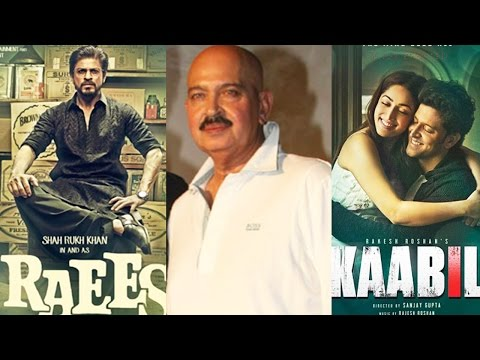 Raees Vs Kaabil: Rakesh Roshan Breaks Silence On C
