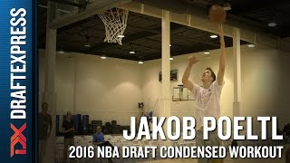 Jakob Poeltl 2016 NBA Pre-Draft Workout Video (Condensed Version) by DraftExpress