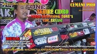 TERBARU KRONCONG TONY'S ELECTONE AKHIRE CIDRO WITH ARYANI