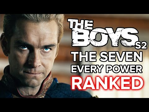 The Boys Season 2: The Seven Every Power Ranked