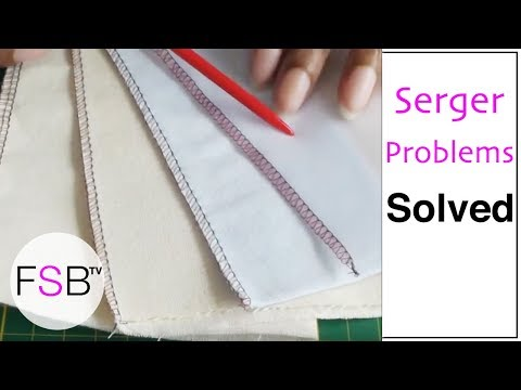 Serger Stitching Troubleshooting