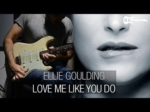 Ellie Goulding – Love Me Like You Do – Electric Guitar Cover by Kfir Ochaion