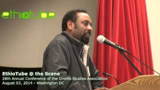Tesfaye Gebreab Speaking At 2014 Oromo Studies Association Conference