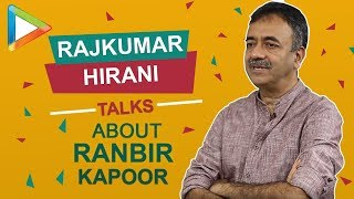 "Video Rajkumar Hirani: ""I realized how RANBIR KAPOOR has cut down…"" 