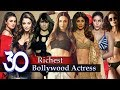 Richest Bollywood Actress  30 Most Wealthiest Actress In Bollywood Industry Of All Time waptubes