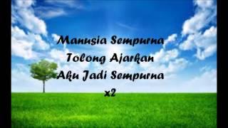 Video Awi Rafael & Ayai - Manusia Sempurna [Lyric Video] MP3, 3GP, MP4, WEBM, AVI, FLV September 2017