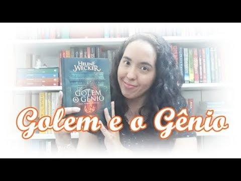 Golem e o Gênio, Helene Wecker | Um Livro e Só