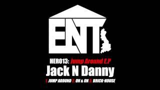 HER013 - Brick House - Jack N Danny