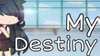 Video My Destiny | Gacha Life Mini Movie MP3, 3GP, MP4, WEBM, AVI, FLV Juni 2019