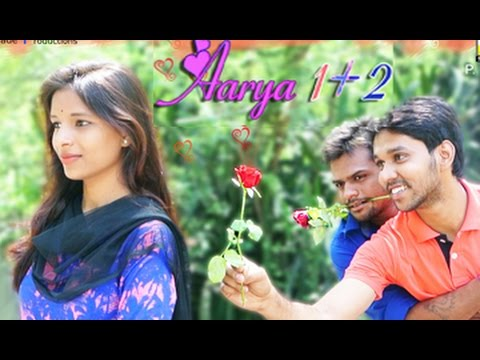 Aarya 1 + 2    A Comedy Love Story by Friends Made Productions