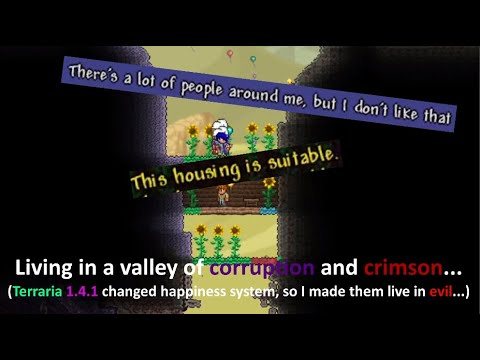 Terraria 1.4.1 changed NPC happiness, so I made them live at Corruption... (with tricks)