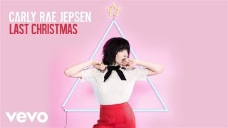 Carly Rae Jepsen - Last Christmas (Cover) (Audio)