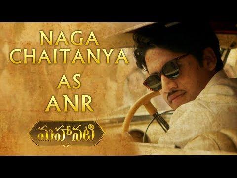 Naga Chaitanya as ANR - Character Intro   #Mahanati   Nag Ashwin