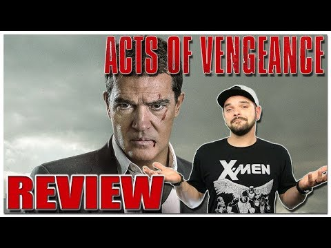 Acts Of Vengeance | Movie Review (Antonio Banderas & Karl Urban)