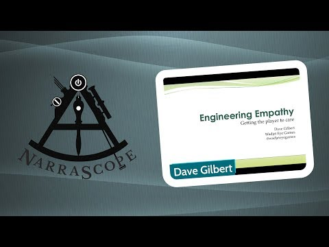 Narrascope 2019 - Dave Gilbert - Engineering Empathy: Getting the player to care