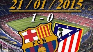 FC Barcelona vs Atletico Madrid COPA DEL REY 1-0 ll 21-01-2015 ملخص مباراة برشلونة واتلتيكو مدريد, cup c1,cup c1 chau au,video cup c1,barcelona