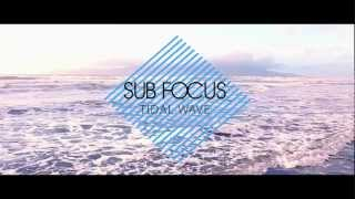 Thumbnail for Sub Focus — Tidal Wave