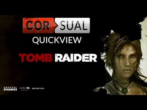 Quickview: Tomb Raider
