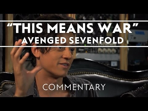 Avenged Sevenfold - This Means War (Commentary)