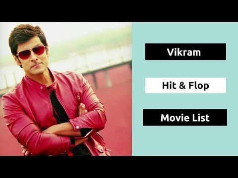 Vikram Hits and Flops Movies List | Chiyaan Vikram All Movies Box Office Collection