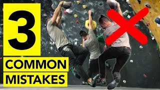 TOP 3 Common Mistakes Climbers Make by  rockentry