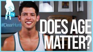 Does Age Matter? - #DearHunter