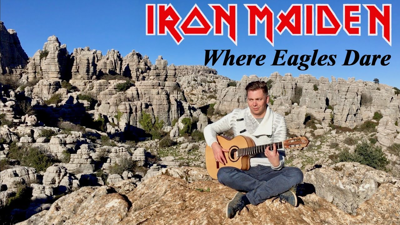 Where Eagles Dare (IRON MAIDEN) Acoustic – Classical Fingerstyle Guitar by Thomas Zwijsen