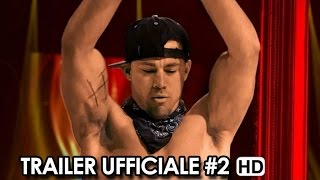 Magic Mike XXL Trailer Ufficiale Italiano #2 (2015) - Channing Tatum Movie HD