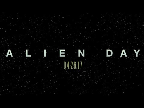 Alien: Covenant (Viral Video 'Alien Day')