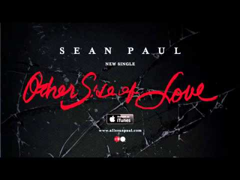 Sean Paul   Other Side Of Love Official Audio]