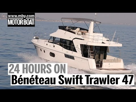 24 hours on the Bénéteau Swift Trawler 47 | Motorboat & Yachting_Vitorlázás videók